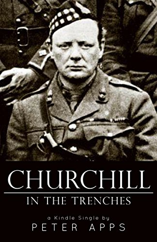 Churchill In The Trenches